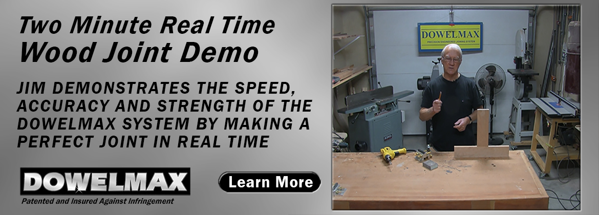 Dowelmax Dowel Jig System Advantages Demonstrated in Real Time