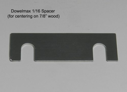 Dowelmax 1/16 Slotted Spacer